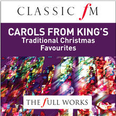 Full Works: Carols from King's Choir Cambridge