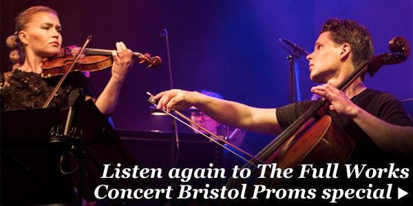 Listen again to the Bristol Proms 2015