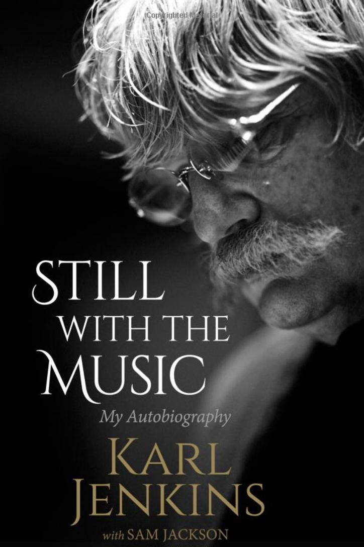 Karl Jenkins Still with the Music book