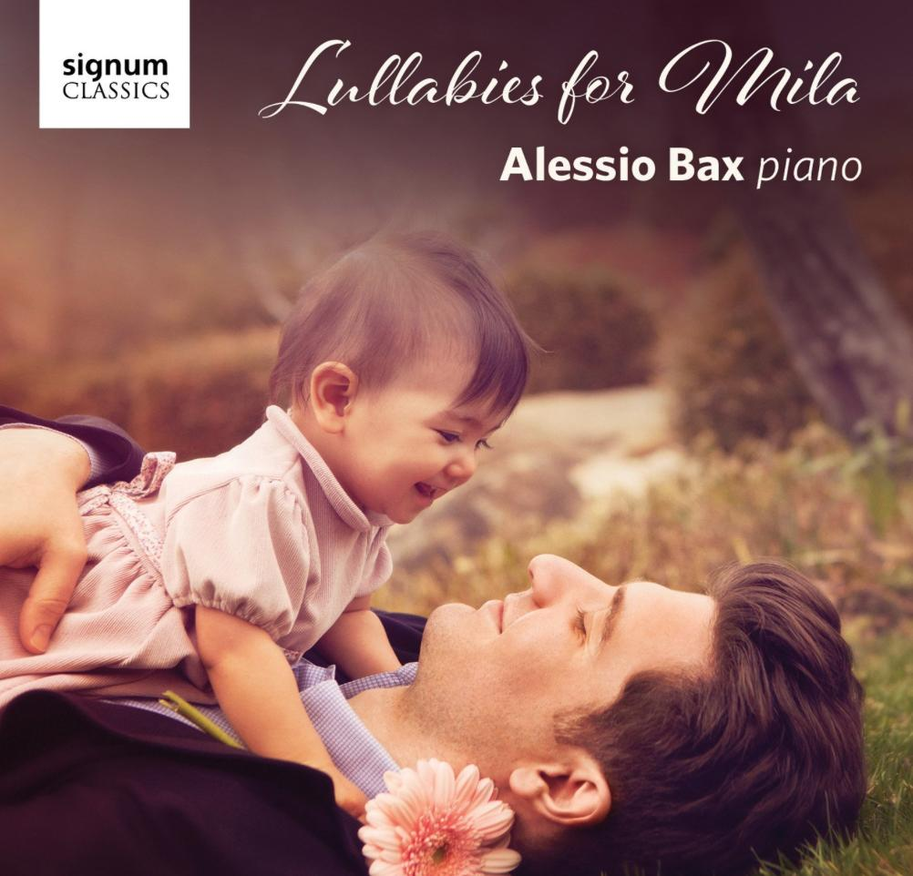 Alessio Bax Lullabies for Mila