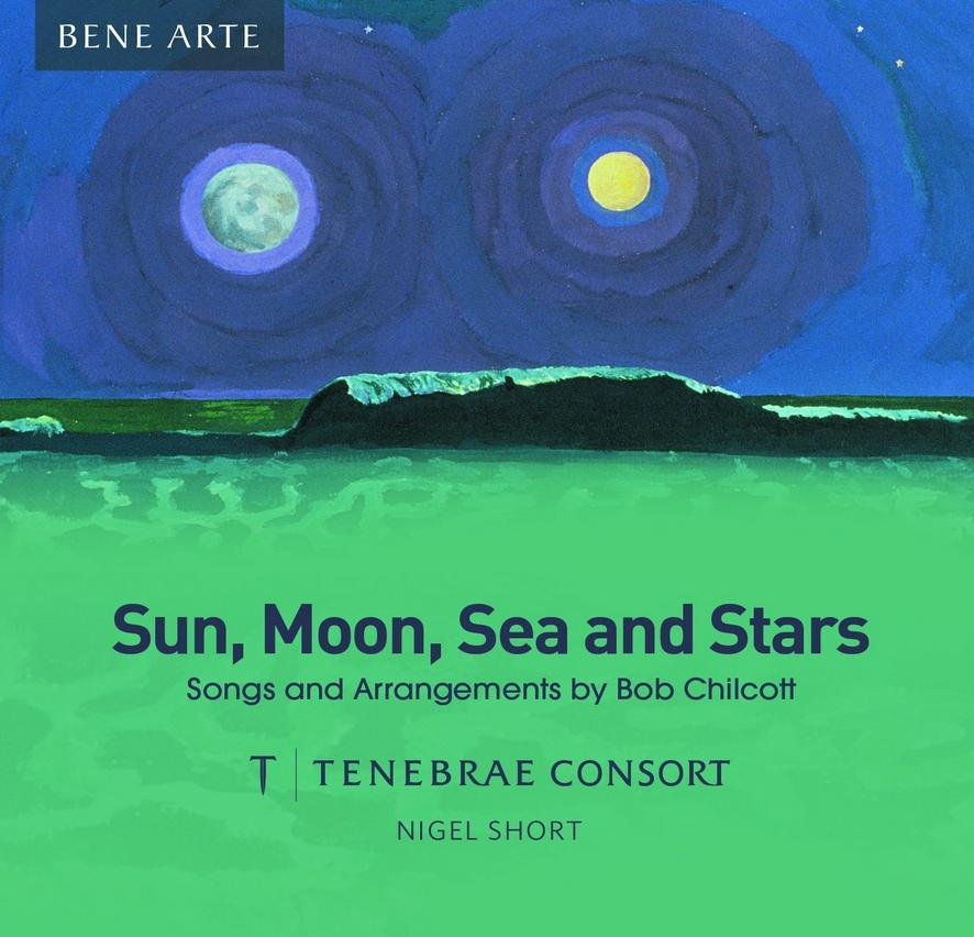 Bob Chilcott Sun Moon Sea and Stars