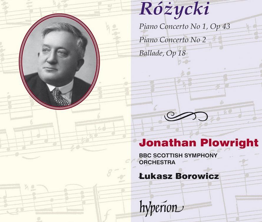 Rozycki Piano Concertos Hyperion