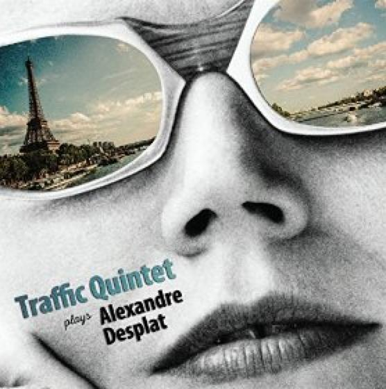 Traffic Quintet Desplat