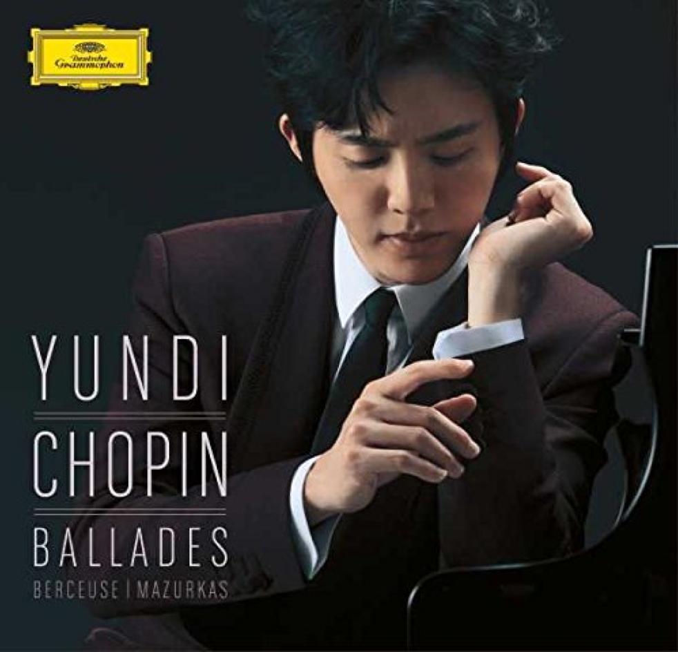 Chopin Ballades Berceuse Mazurka Yundi