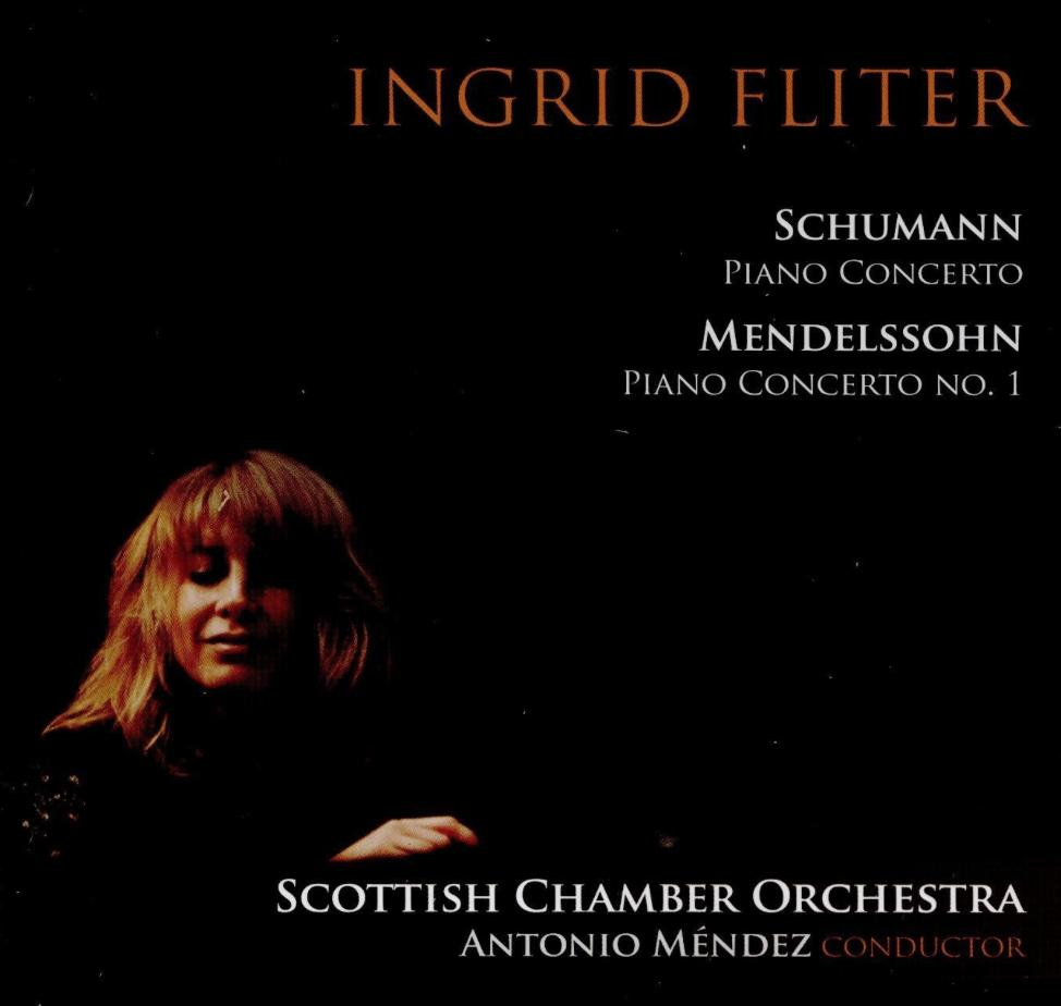 Ingrid Fliter Schumann Mendelssohn Piano Concertos