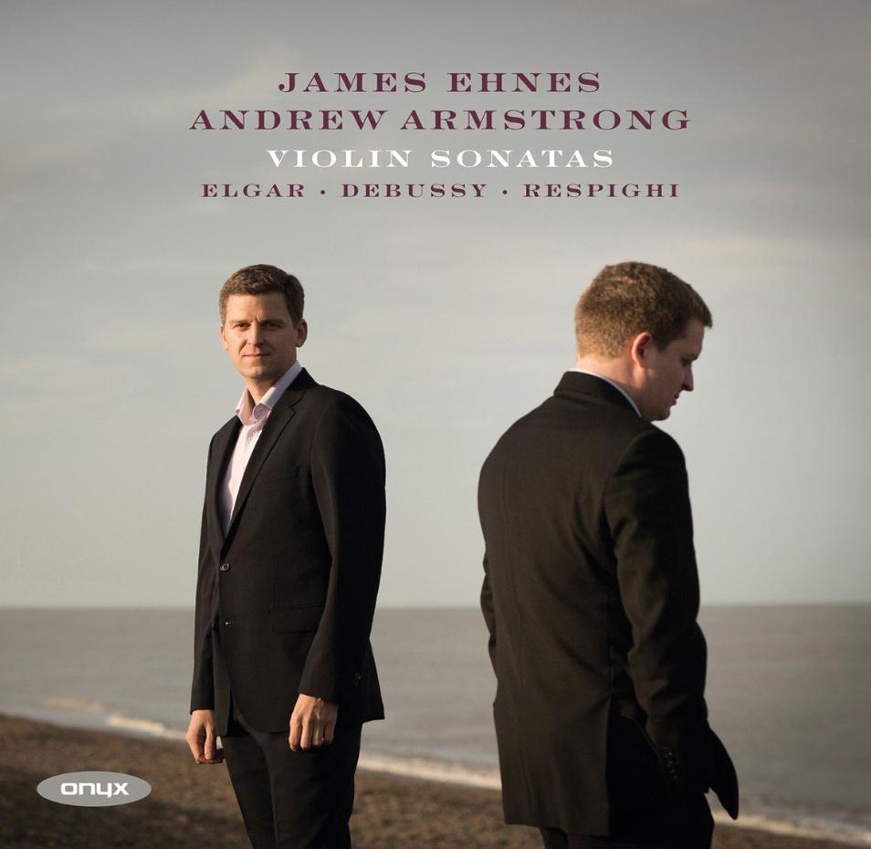 James Ehnes Andrew Armstrong Violin sonatas
