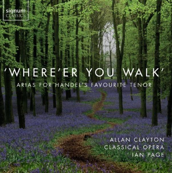Where'er you walk Allan Clayton