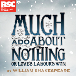 Much Ado About Nothing - RSC