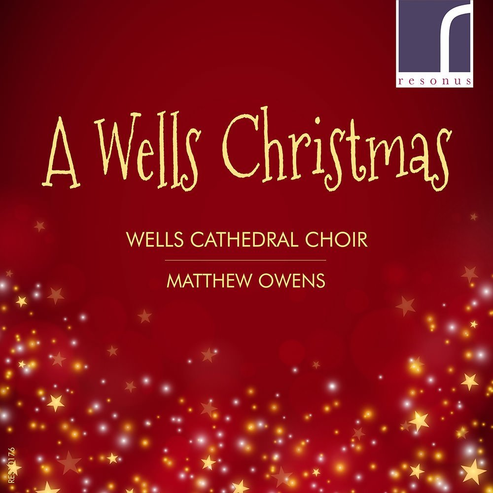 Wells Christmas - Wells Cathedral Choir