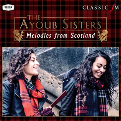 Ayoub Sisters Melodies from Scotland