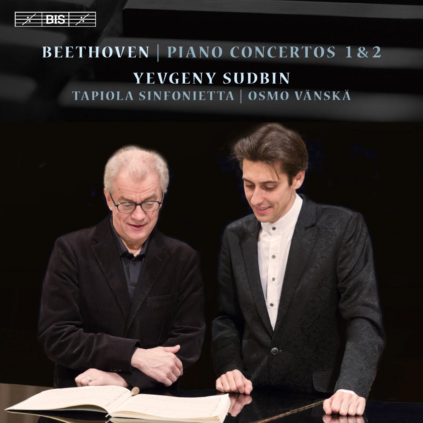 Beethoven: Piano Concertos 1 & 2 - Yevgeny Sudbin