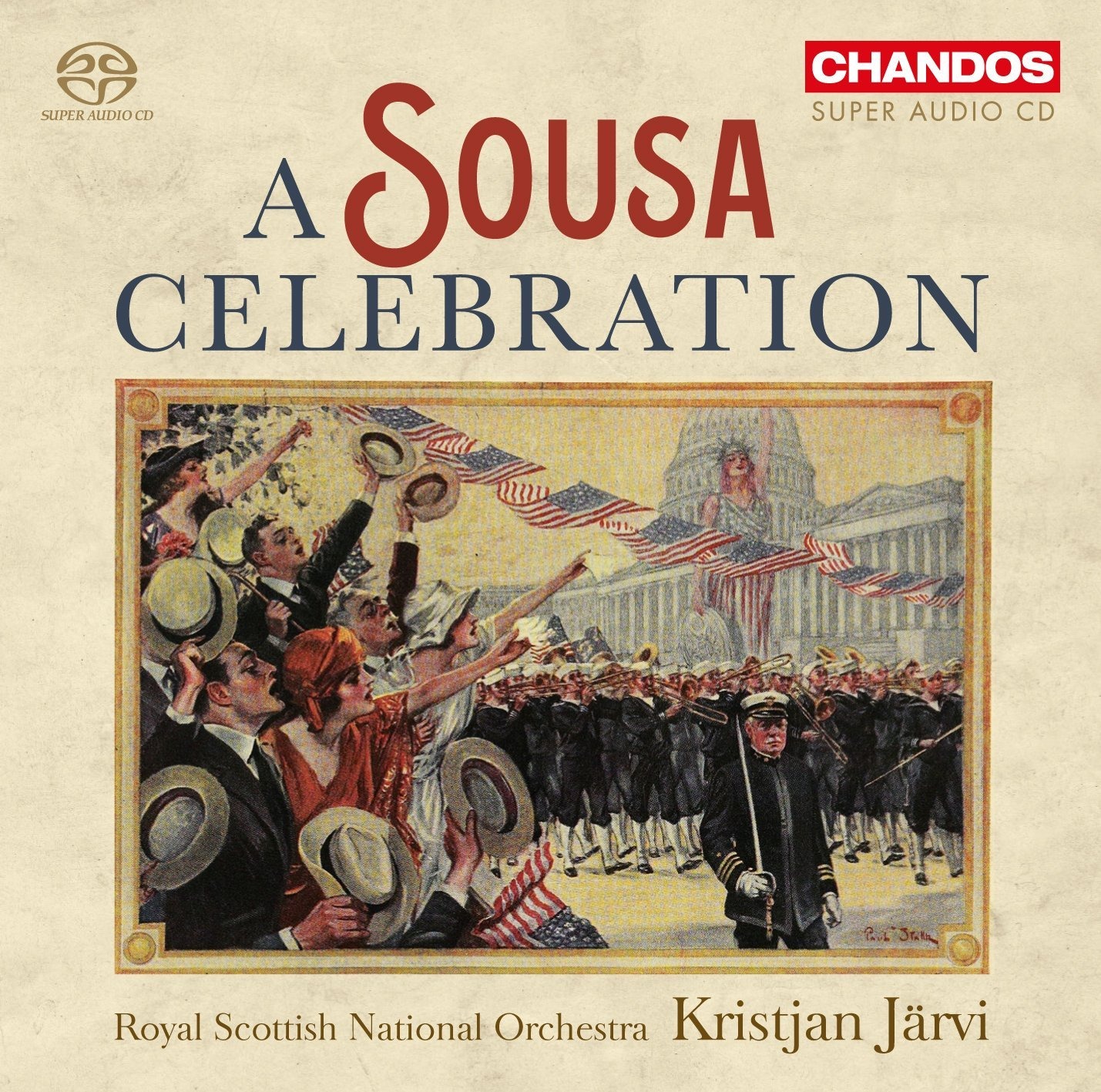 A Sousa Celebration [Royal Scottish Symphony Orche