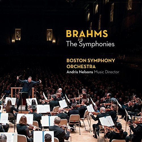 Brahms the Symphonies Boston Symphony Orchestra