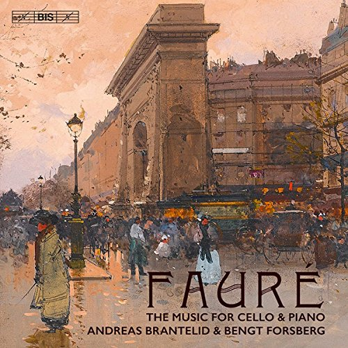 Faure: The Music for Cello & Piano [Andreas Brante