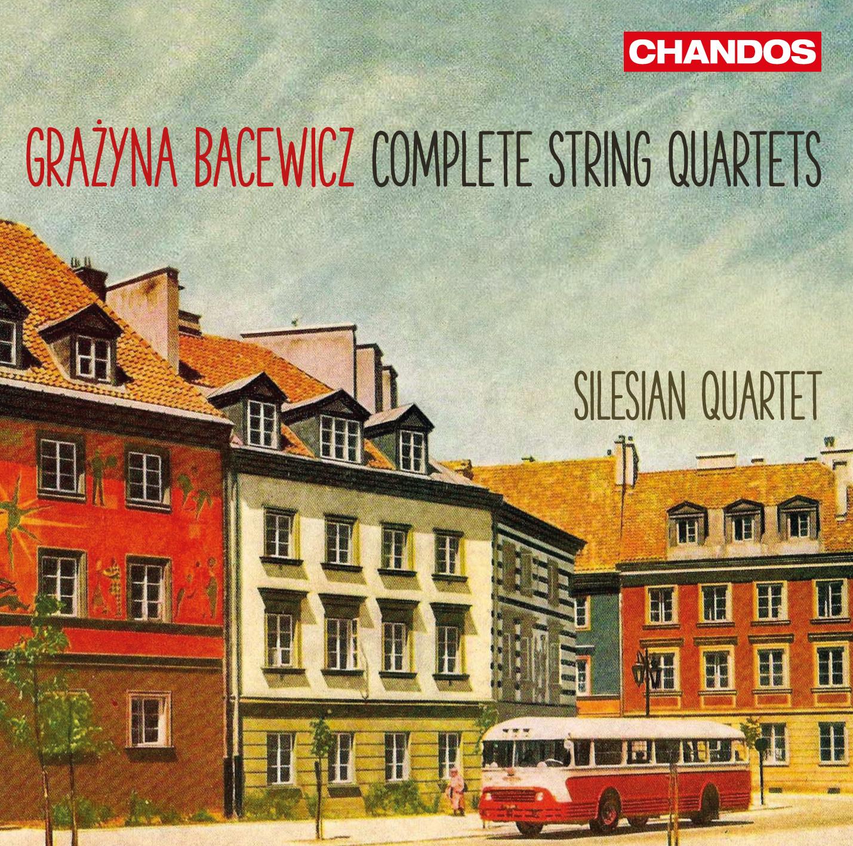 Bacewicz Complete String Quartets
