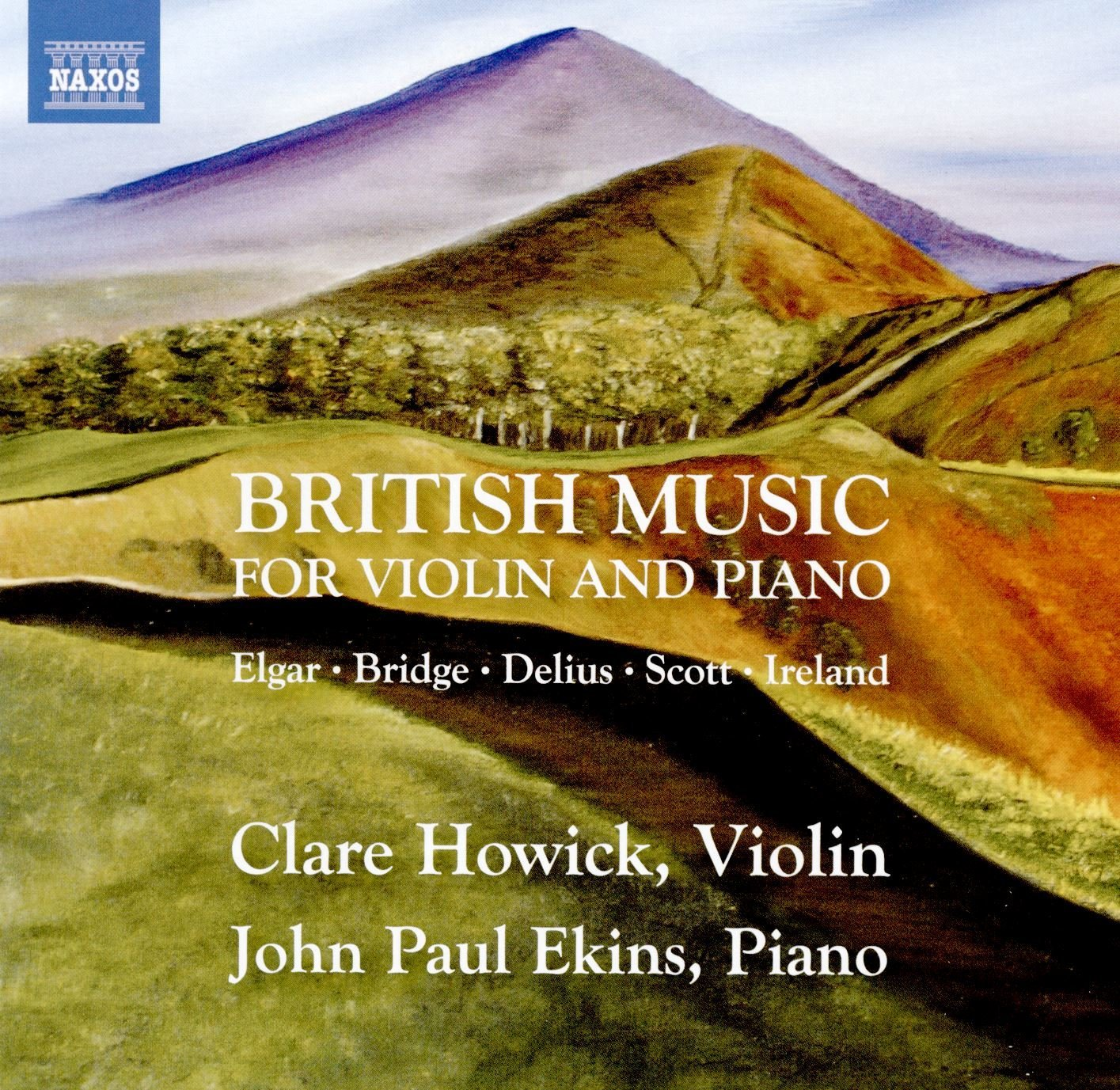 British Music for Violin and Piano: Clare Howick a