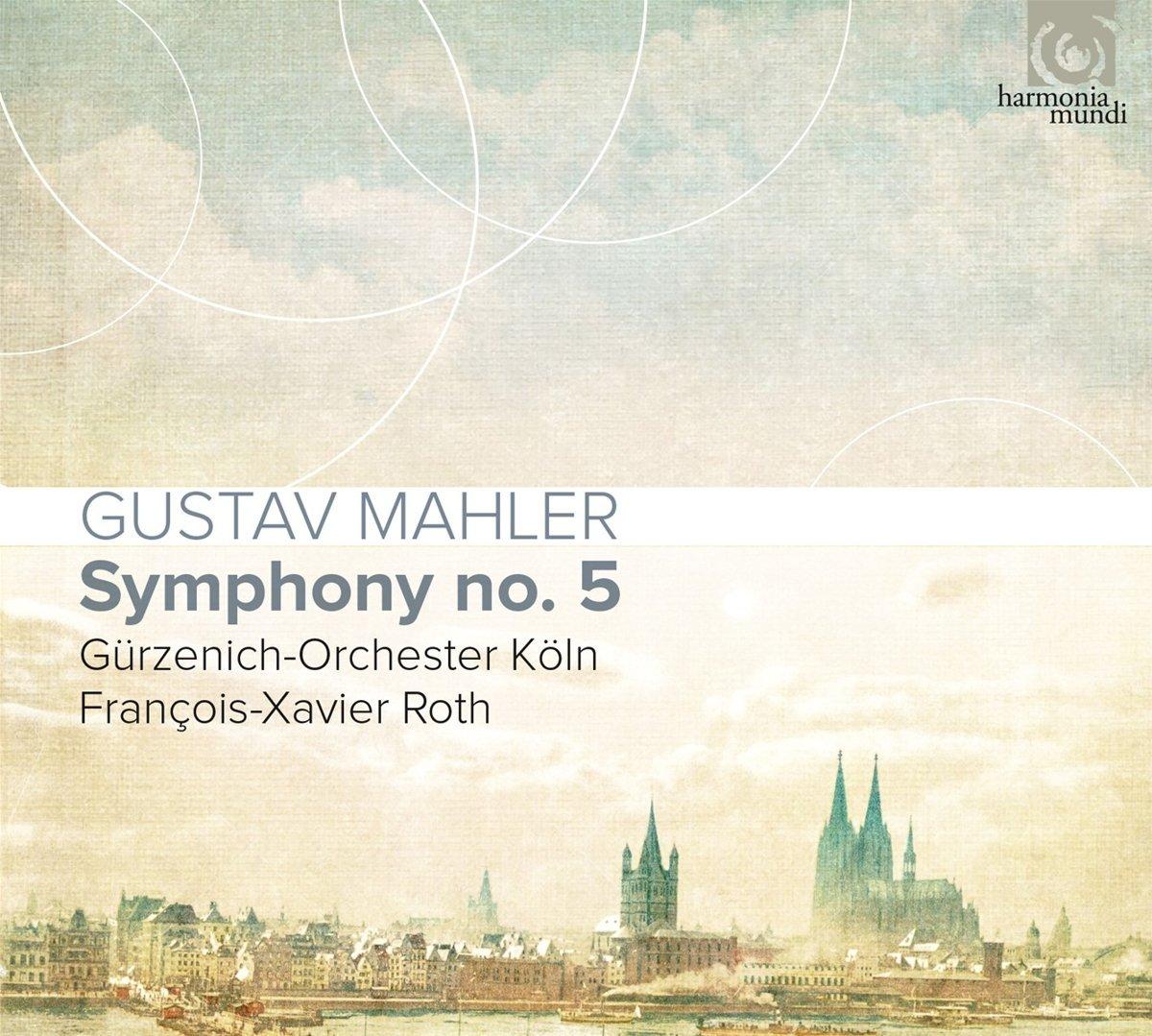 Mahler: Symphony No. 5 - Gurzenich Orchestra, Colo