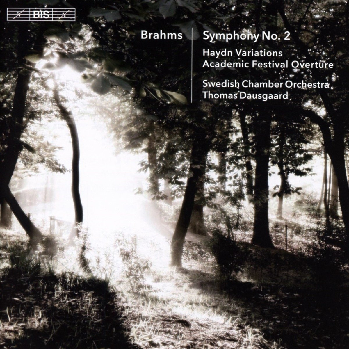 Brahms: Symphony No. 2 - Thomas Dausgaard conducts
