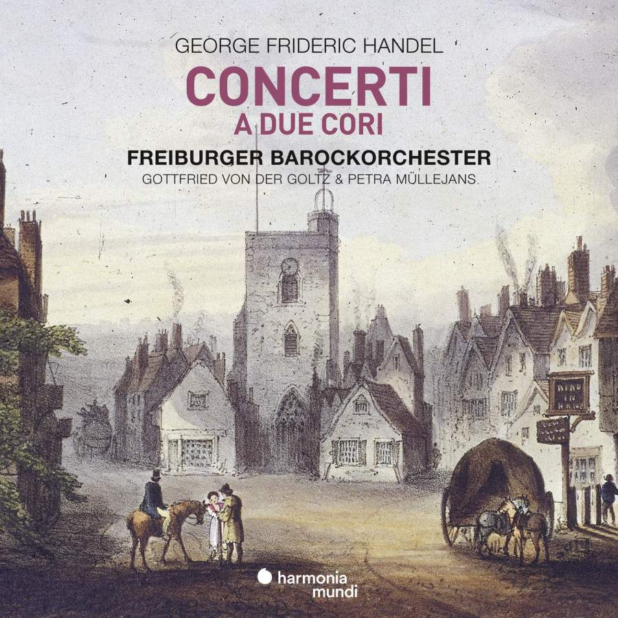 Handel: Concerti a Due Cori - Freiberg Baroque Orc