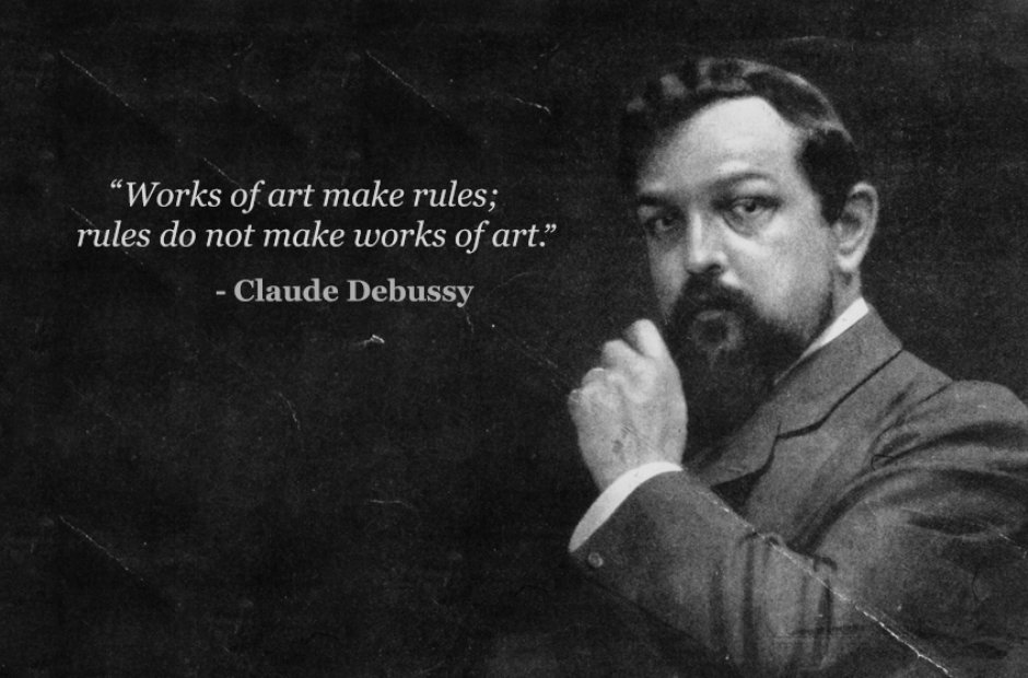 claude debussy works of art make rules