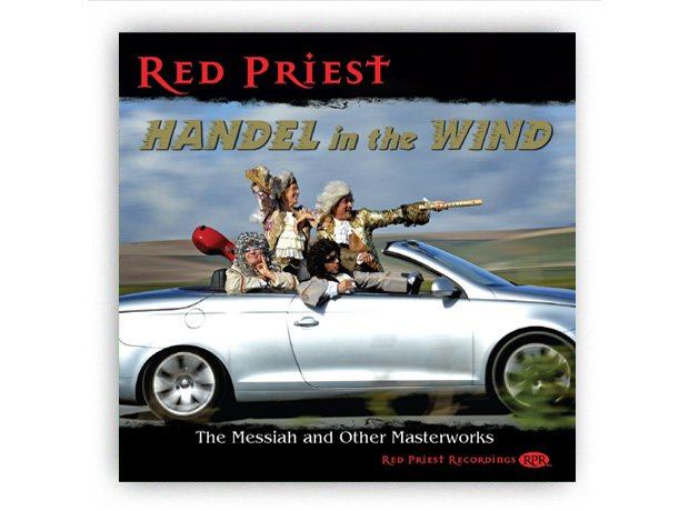 Red Priest - Handel in the Wind