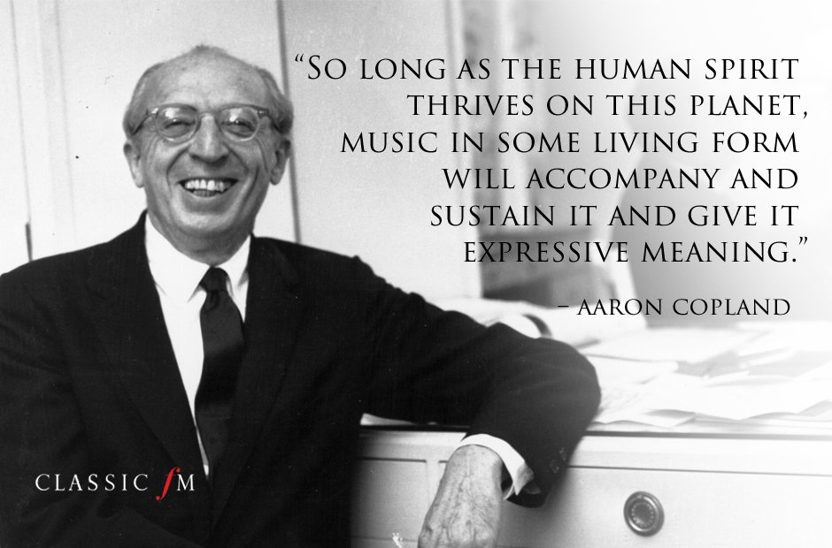 Meaning of life composer quotes Copland