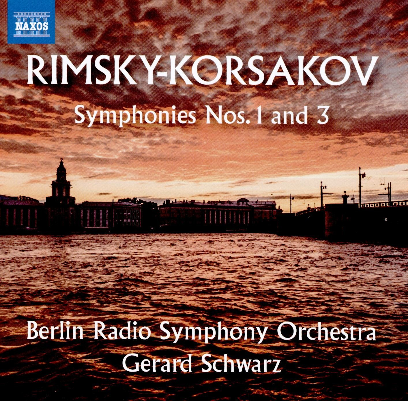 Rimsky-Korsakov Symphonies 1 & 3