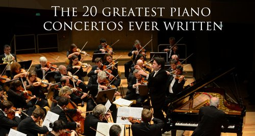 These are the 20 best piano concertos ever written - Classic FM