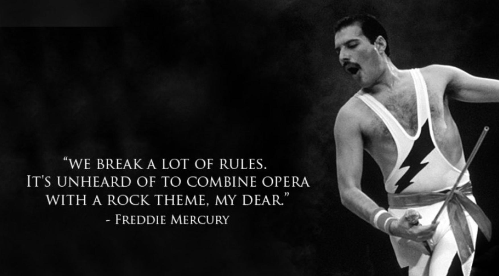 Freddie Mercury quote