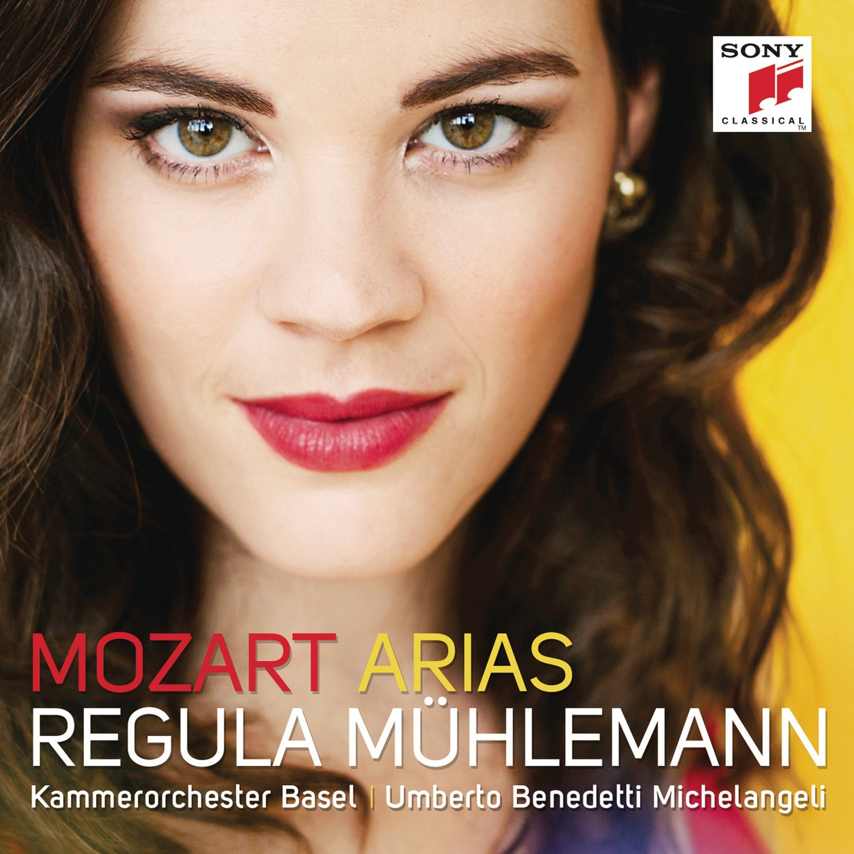 Regula Muhlemann - Mozart Arias