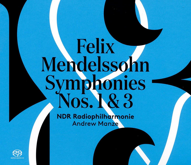 Mendelssohn - Symphonies Nos. 1 & 3