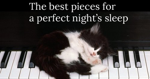 10 Pieces Of Classical Music For A Perfect Nights Sleep Classic Fm