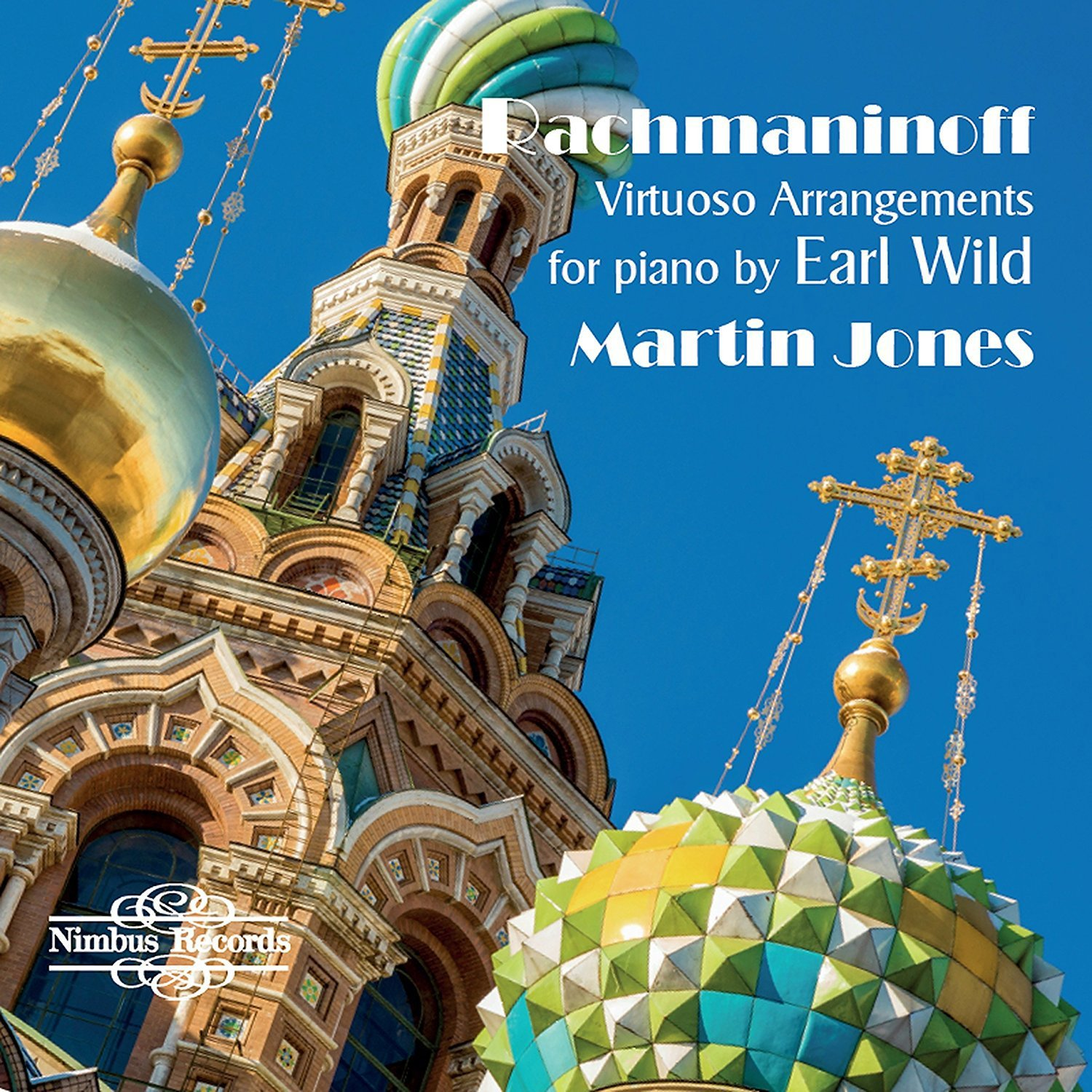 Rachmaninoff: Virtuoso Arrangements for piano by E