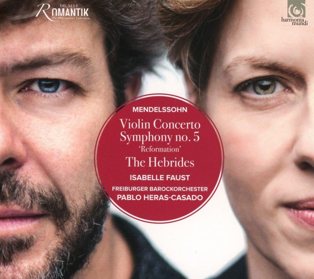 Mendelssohn: Violin Concerto; Symphony No. 5; The