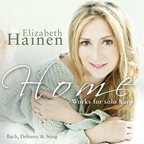 Home: Works For Solo Harp By Bach, Debussy & Sting