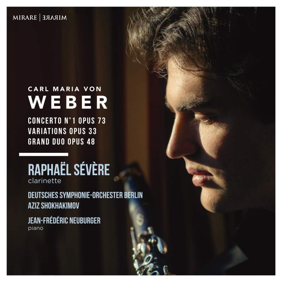 Weber: Works for Clarinet - Raphaël Sévère  Mirare