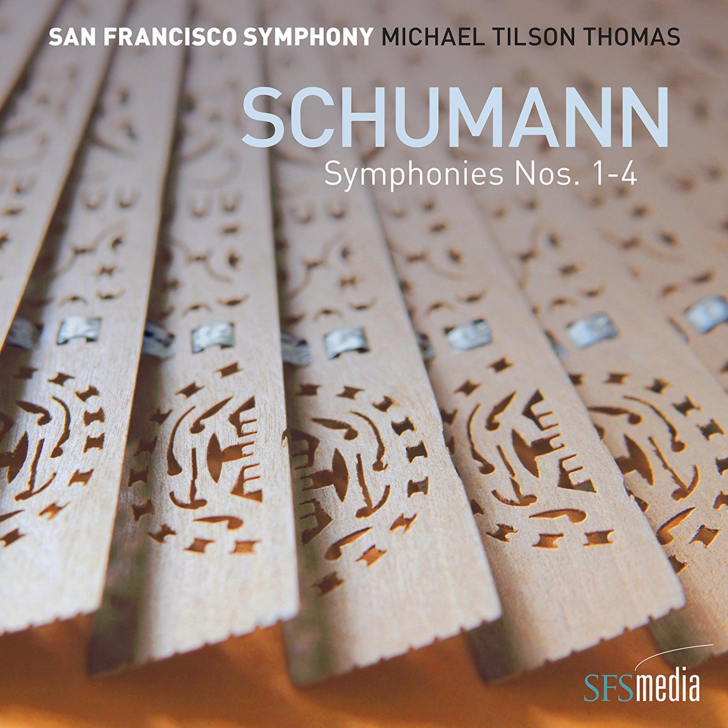 Schumann: The Four Symphonies: San Francisco Symph
