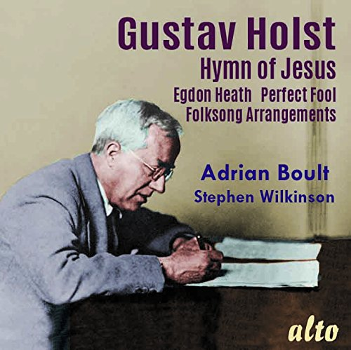 Gustav Holst: Hymn of Jesus & Egdon Heath - Sir Ad