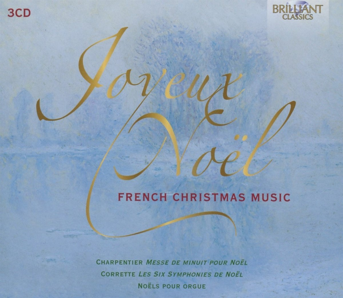 Joyeux Noel: French Christmas Music , Noels Pour O