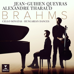 Brahms: Cello Sonatas & Hungarian Dances - Alexand