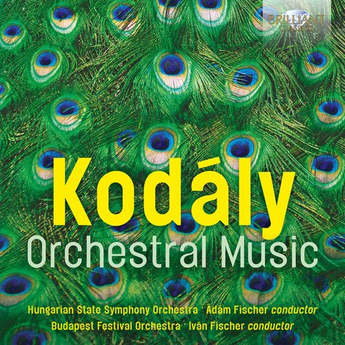 Kodály: Orchestral Music  Brilliant Classics (2CDs