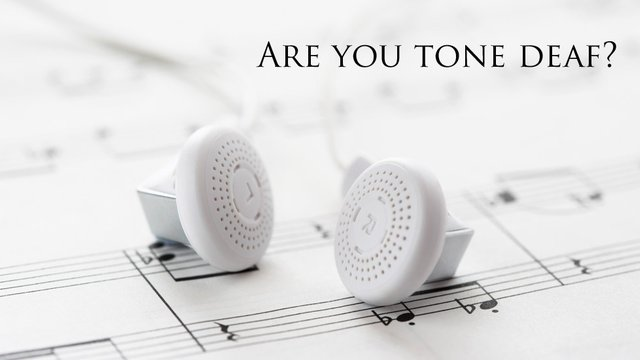 Are you tone deaf? Take our test and put your mind at rest