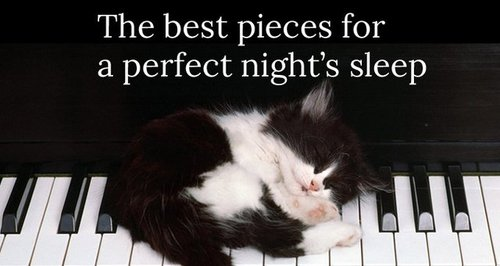 10 pieces of classical music for a perfect night's relaxation